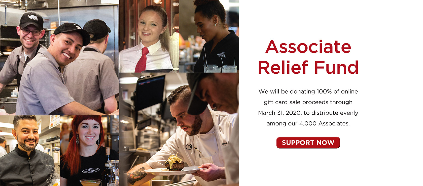 Associate Relief Fund. We will b donating 00% of online gift card sale proceeds through March 31, 2020 to distribute evenly among our 4,000 Associates. Support Now.